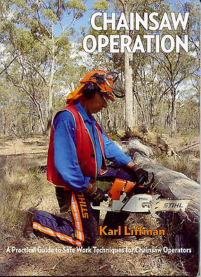 Chainsaw Operation A Practical Guide to Safe Work Techniques for Chainsaw