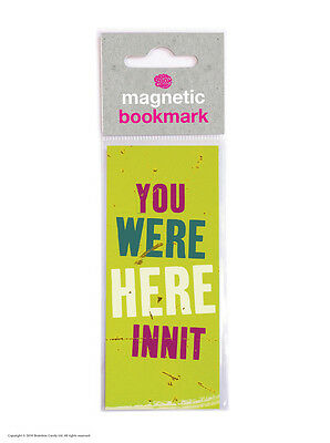 Brainbox Candy You Were Here Innit magnetic bookmark funny novelty cheap gift