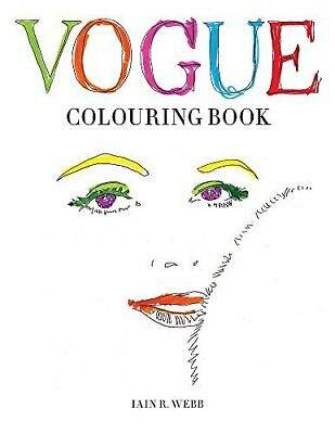Vogue Colouring Book by Iain R Webb New Paperback Book