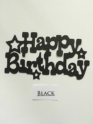 Scrapbooking- Card- Die Cut- Craft Embellishment- Happy Birthday