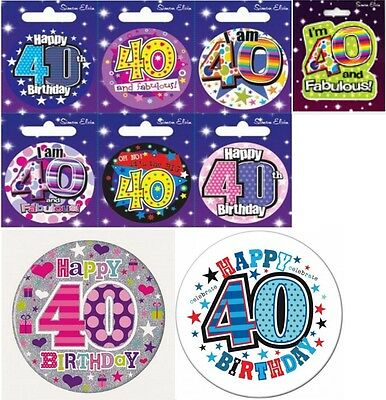 40th birthday pin badges large and small, many designs