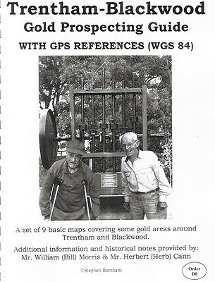 Trentham and Blackwood Gold Prospecting Guide by Stephen Barnham