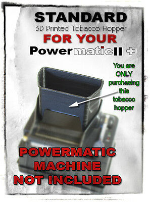 Small Powermatic 2 & 2+ Cigarette Rolling Machine Tobacco Hopper   *HOPPER ONLY*