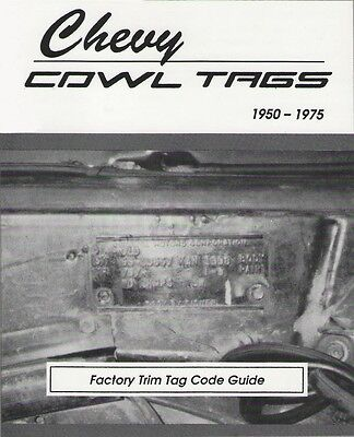 Chevy Cowl Tag Code Guide #2911