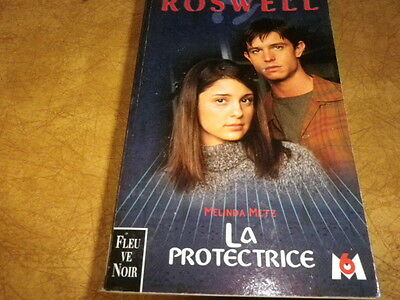 Roswell  La Protectrice  Tome 4