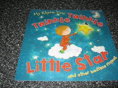 Twinkle Twinkle Little Star And Other Bedtime Rhymes By M  Kelly S/Cover B/Newew