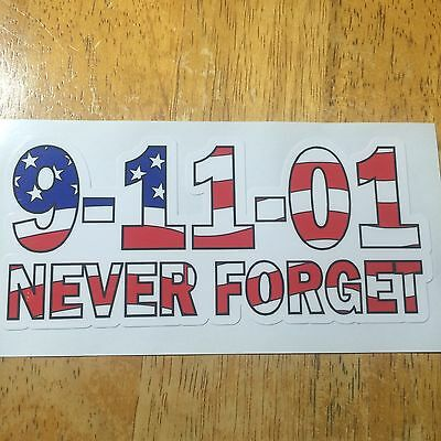 "9-11-01 Never Forget Exterior applied Decal 2 1/2""h X 5""l"