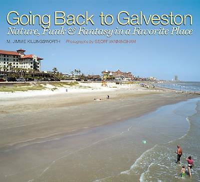 NEW Going Back to Galveston: Nature, Funk, and Fantasy in a Favorite Place