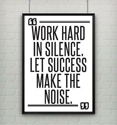 Motivational poster print WORK HARD IN SILENCE LET SUCCESS MAKE THE NOISE