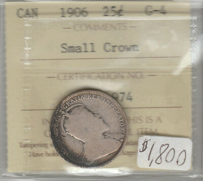 1906 Small Crown Canadian 25 Cent Coin Iccs G-4