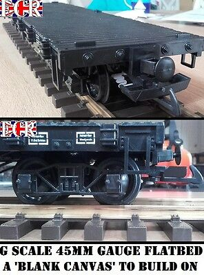 NEW G SCALE 45mm GAUGE FLATBED TO BUILD ON RAILWAY TRUCK GARDEN TRAIN FLAT BED