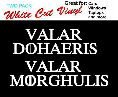 "Valar Morghulis Valar Dohaeris Cut White Vinyl Both Phrases TWO PACK 8"" Stickers"