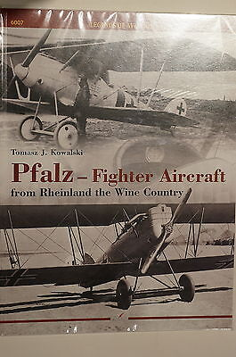 WW1 German Pfalz Fighter Aircraft From Rheinland to Wine Country Reference Book