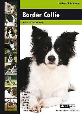 NEW Border Collie (Dog Breed Expert Series) by Various