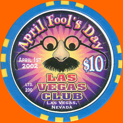 Las Vegas Club $10 Aprl Fools Day 2002 Casino Chip Las Vegas Nv - Free Shipping