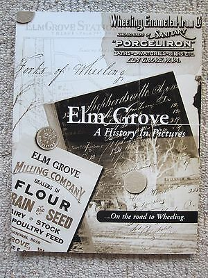 Elm Grove [W.V.], A History in Pictures