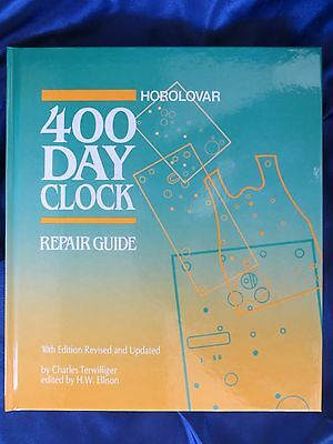 Horolovar 400 Day Anniversary Clock Repair Guide - 10th Edition