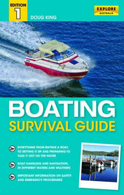 Guide Boating Survival Guide 1St Edition