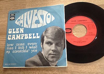 """French 7"""" Glen Campbell Galveston/ how come every time I itch I wind 1969 VG++"""