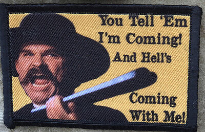 Hell's Coming With Me Tombstone Movie Morale Patch Tactical ARMY Hook Military