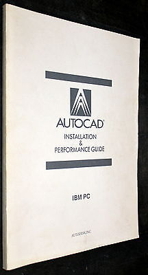 AutoCAD IBM PC DRAFTING PACKAGE MS-DOS INSTALLATION & PERFORMANCE GUIDE 1987