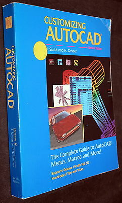Customizing Autocad Release 10 Book Second Edition J. Smith & R. Gesner 1989