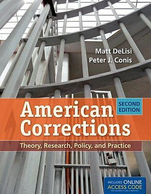 NEW American Corrections: Theory, Research, Policy, And Practice by Matt DeLisi