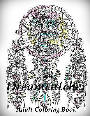 Dreamcatcher - Coloring Book (Adult Coloring Book for Relax) by The Art Of You