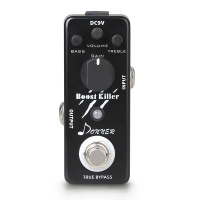 Donner LED Indicator Boost Killer Effect Pedal With Transparent Tone True Bypass
