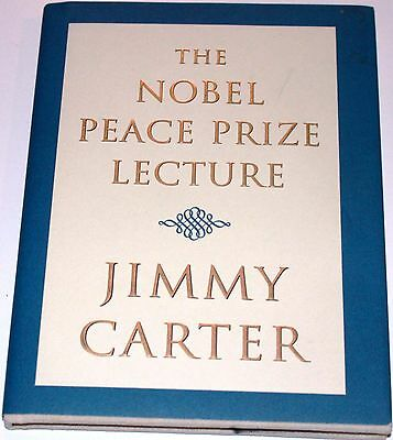 President Jimmy Carter signed Nobel Peace Prize Lecture