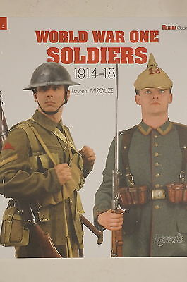 WW1 World War One Soldiers 1914-18 Militaria Guide 5 Reference Book