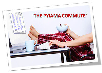 "Online Business Opportunity - ""the Pyjama Commute""!"