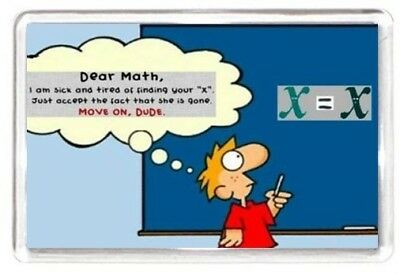 Fridge Magnet Ex Math Maths X Tired Look Gone Left Funny Quotes Saying Gift
