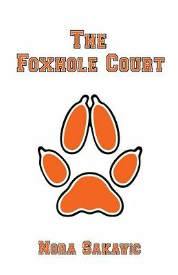 NEW The Foxhole Court (All for the Game) (Volume 1) by Nora Sakavic