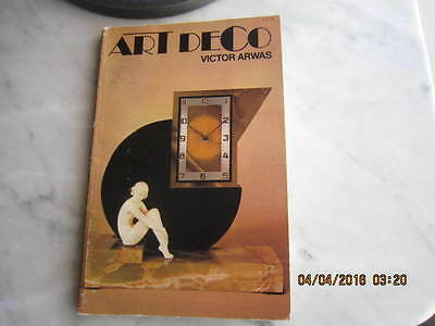 1976 ART DECO BOOK by VICTOR ARWAS 1st publication  FANTASTIC RARE BOOK!