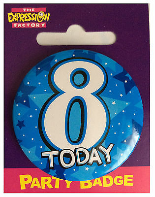 Amscan I AM 8 Eight Happy 8th Birthday Badge Unisex Girls Boys 61mm Diameter