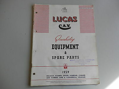 LUCAS Parts List for 1959 HILLMAN HUMBER SINGER SUNBEAM COMMER KARRIER