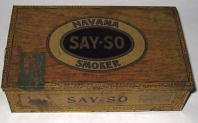 Vintage 1930's Havana Say So Smoker Cigar Box Tin Original