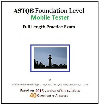 ASTQB Foundation Level – Mobile Tester Full Length Online Practice Test