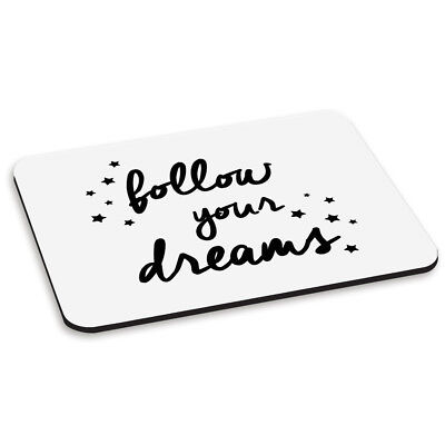 FOLLOW YOUR DREAMS PC COMPUTER MOUSE MAT PAD - Stars Quote Funny Cute Love