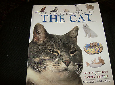 The Encyclopedia of The Cat,Every Breed Paperback – 2004 by Michael pollard