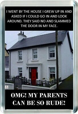Fridge Magnet Visit Childhood Home House Rude Parent Slam Door Face Quote Saying