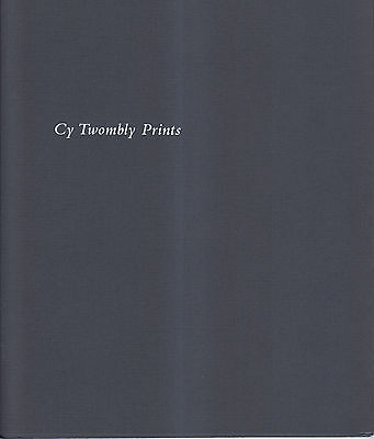 Cy Twombly Prints (Craig F. Starr Gallery, (2011 Paperback)