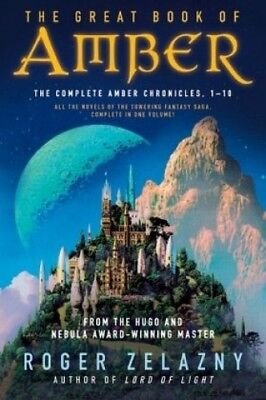 The Great Book of Amber: The Complete Amber Chronicles, 1-10 von Roger Zelazny