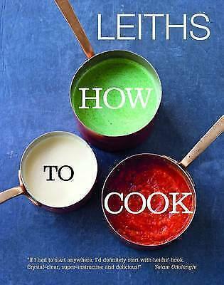 LEITHS HOW TO COOK by Leiths School of Food and Wine : WH2-TBL : HB92 : NEW BOOK