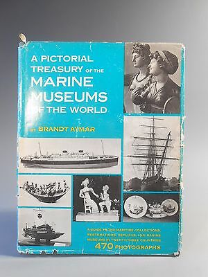 A Pictorial History Marine Museums of the World by Brandt Aymar 1967 1st Edition