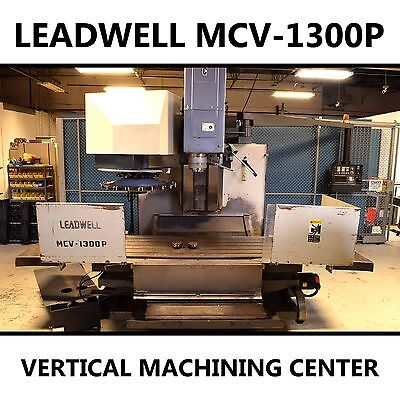 Leadwell MCV-1300P 3-Axis Vertical Machining Center with FANUC CNC Unit OMF