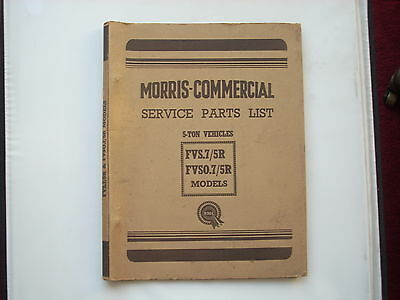 MORRIS COMMERCIAL parts list for the FVS7/5R and FVSO7/5R chassis published 1955