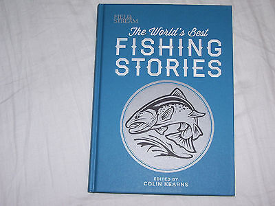 The World's Best Fishing Stories - Hard Cover - 201 Pages