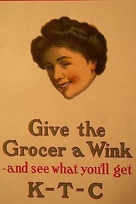 1910 RARE Original Lithograph Poster K-T-C Grocer a Wink from G.H.E. Hawkins